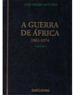 A Guerra de África 1961-1974 [2 Volumes] | de José Freire Antunes