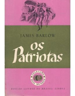 Os Patriotas | de James Barlow