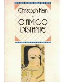 O Amigo Distante | de Christoph Hein
