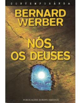 Nós, os Deuses | de Bernard Werber