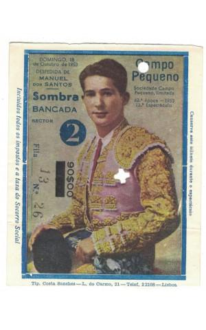 Bilhete Tourada - Campo Pequeno - 18 de Outubro de 1953