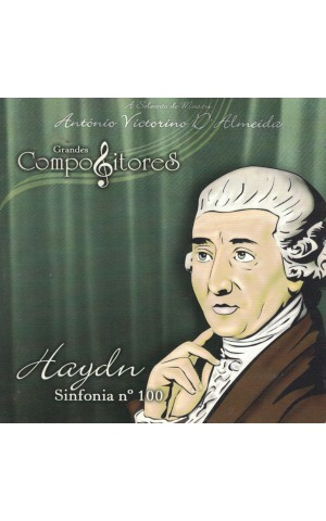 Haydn | Grandes Compositores - Sinfonia n.º 100 [CD]