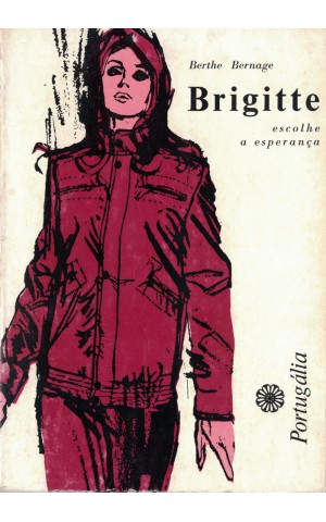 Brigitte Escolhe a Esperança | de Berthe Bernage