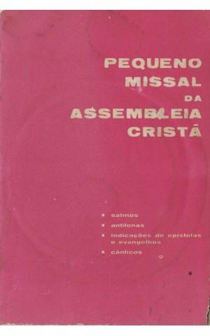 Pequeno Missal da Assembleia Cristã | de Mário Salgueirinho