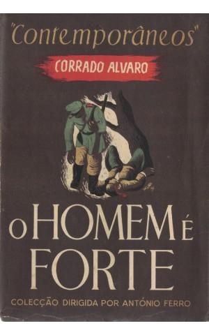O Homem é Forte | de Corrado Alvaro