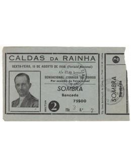 Bilhete Tourada - Algés - 15 de Agosto de 1958