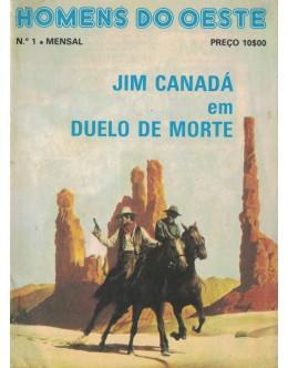 Homens do Oeste - N.º 1 - Jim Canadá em Duelo de Morte