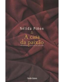 A Casa da Paixão | de Nélida Piñon