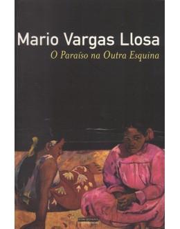 O Paraíso na Outra Esquina | de Mario Vargas Llosa