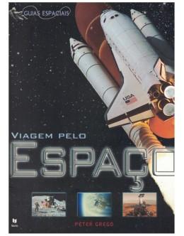 Viagem Pelo Espaço | de Peter Grego