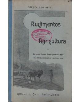Rudimentos de Agricultura | de António Xavier Pereira Coutinho