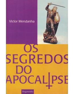 Os Segredos do Apocalipse | de Victor Mendanha