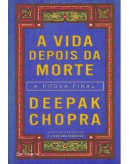 A Vida Depois da Morte | de Deepak Chopra