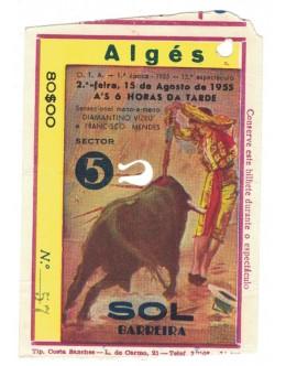Bilhete Tourada - Algés - 15 de Agosto de 1955