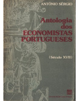 Antologia dos Economistas Portugueses (Século XVII) | de António Sérgio