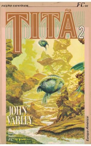 Titã 2 | de John Varley