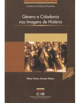 Género e Cidadania nas Imagens de História | de Maria Teresa Alvarez Nunes