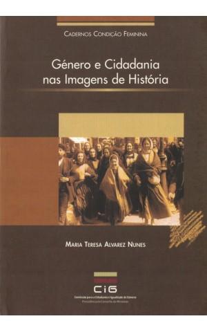 Género e Cidadania nas Imagens de História   de Maria Teresa Alvarez Nunes