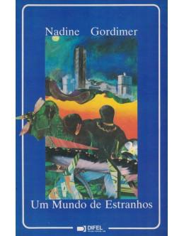 Um Mundo de Estranhos | de Nadine Gordimer