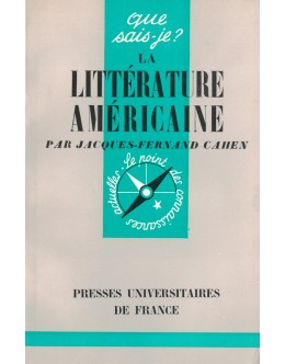 La Littérature Américaine | de Jacques-Fernand Cahen