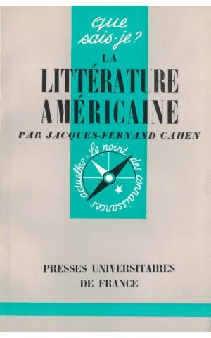 La Littérature Américaine   de Jacques-Fernand Cahen