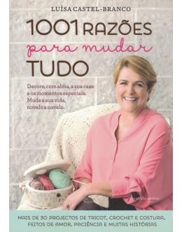 1001 Razões Para Mudar Tudo | de Luísa Castel-Branco