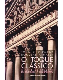 O Toque Clássico | de John K. Clemens e Douglas F. Meyer