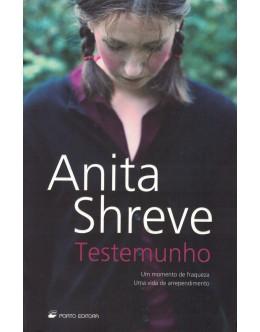 Testemunho | de Anita Shreve