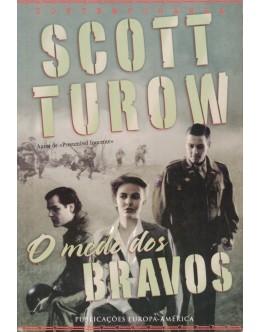 O Medo dos Bravos | de Scott Turow