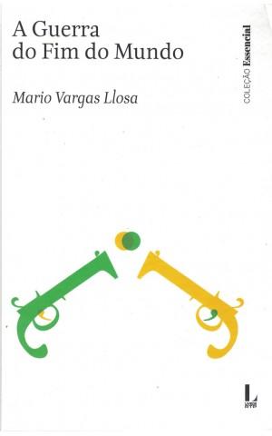 A Guerra do Fim do Mundo | de Mario Vargas Llosa