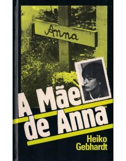 A Mãe de Anna | de Heiko Gebhardt