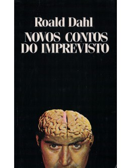 Novos Contos do Imprevisto | de Roald Dahl