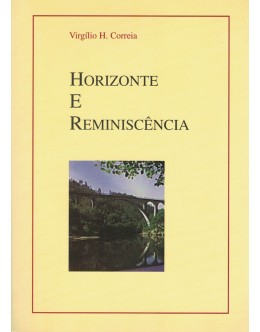 Horizontes e Reminiscência | de Virgílio H. Correia