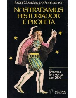 Nostradamus, Historiador e Profeta | de Jean Charles de Fontbrune