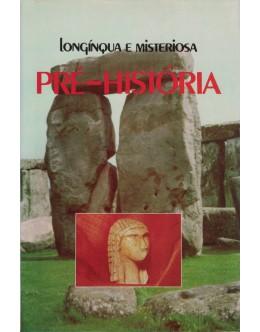 Longínqua e Misteriosa Pré-História [4 Volumes] | de Oswaldo Ferrero