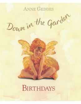 Down in the Garden – Birthdays | de Anne Geddes