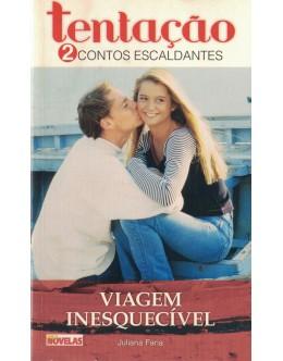 Viagem Inesquecível / Amar Até Ao Impossível   de Juliana Faria / Margarida Rosa