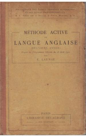 Méthode Active de Langue Anglaise (Deuxième Année)   de E. Launay