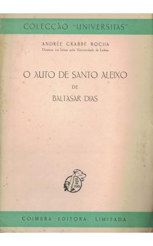 O Auto de Santo Aleixo de Baltasar Dias | de Andrée Crabbé Rocha