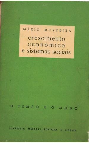 Crescimento Económico e Sistemas Sociais   de Mário Murteira
