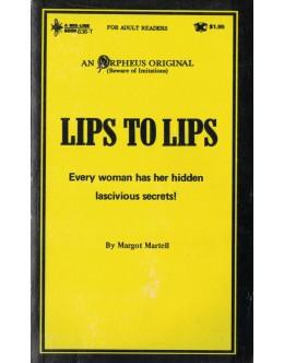 Lips to Lips | de Margot Martell
