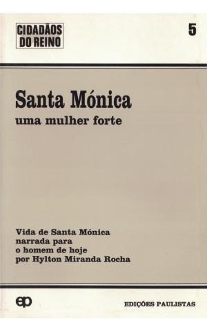 Santa Mónica, Uma Mulher Forte   de Hylton Miranda Rocha