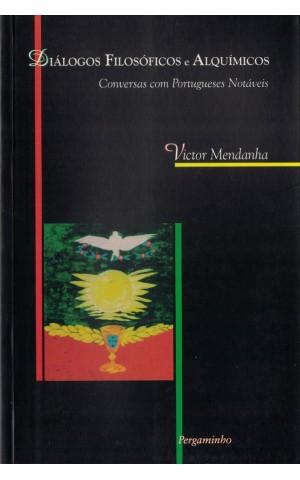 Diálogos Filosóficos e Alquímicos | de Victor Mendanha
