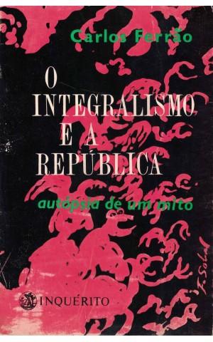 O Integralismo e a República - 2.º Volume | de Carlos Ferrão