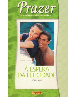 À Espera da Felicidade / Preparados Para Amar | de Simone Vasco / Clara Paixão