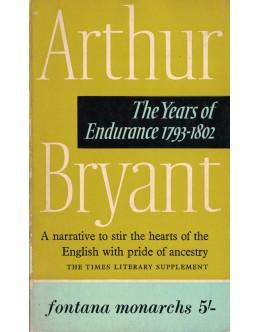 The Years of Endurance 1793-1802 | de Arthur Bryant