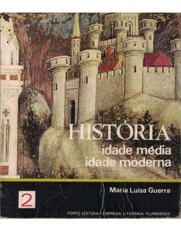 História - Idade Média e Idade Moderna | de Maria Luísa Guerra