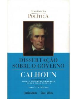 Dissertação Sobre o Governo | de Calhoun