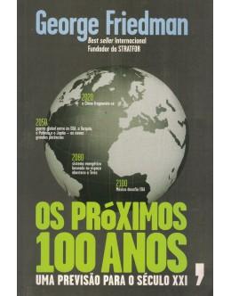 Os Próximos 100 Anos | de George Friedman