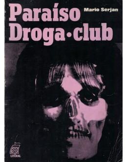 Paraíso Droga-Club | de Mario Serjan